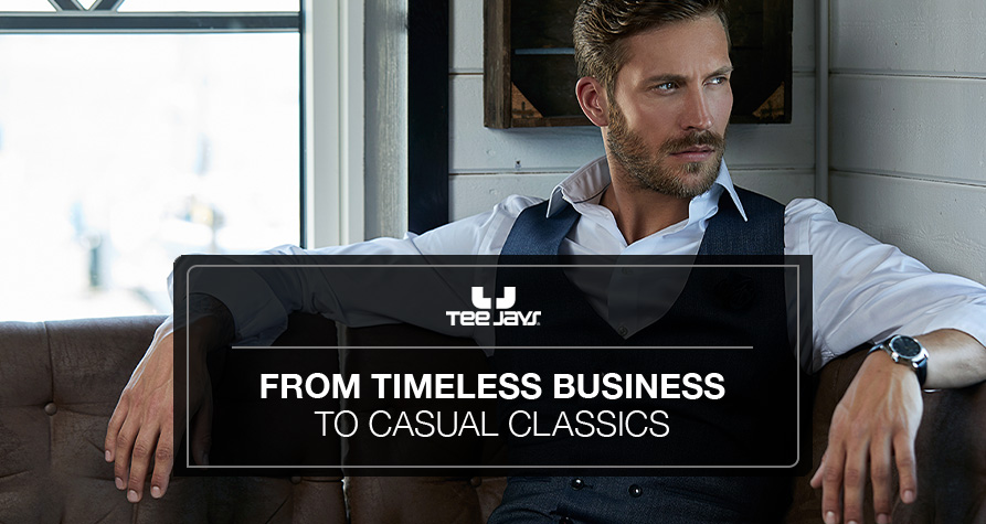 From timeless business to casual classics
